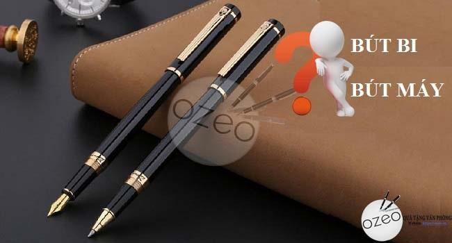 Bút Máy Và Bút Bi Loại Nào Tốt Hơn?